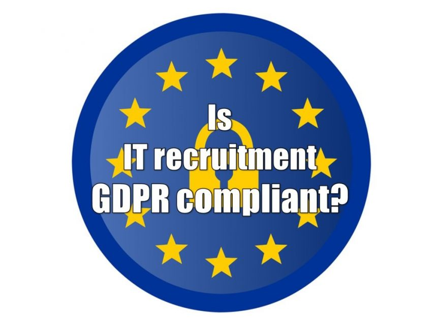 General Data Protection Regulation (GDPR) in IT recruitment - a guide