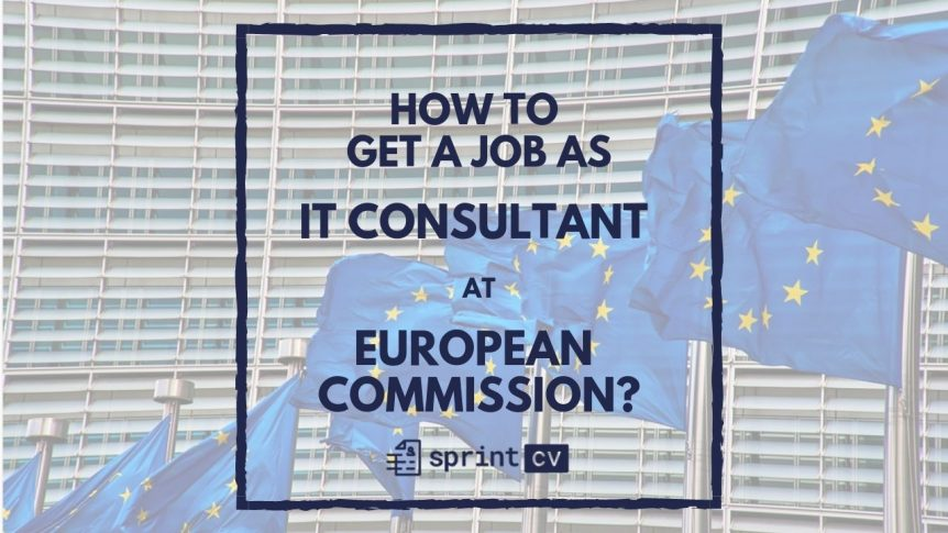 Blog post that explains how to get a job at European Commission as IT consultant