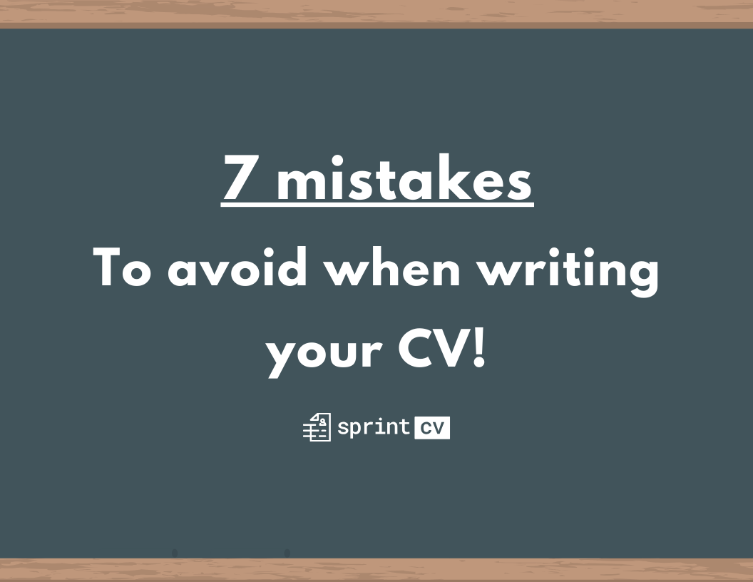 7 mistakes to avoid when writing your cv