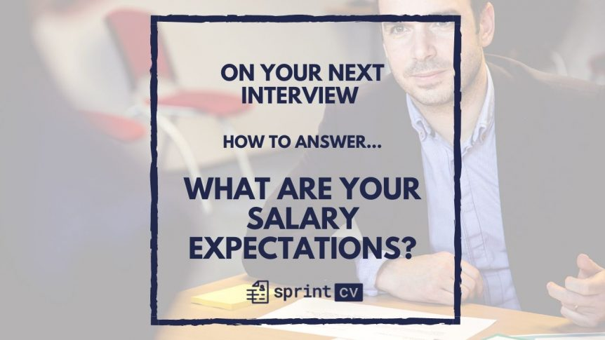 Sprint CV advice: How to answer to what are your salary expectations?