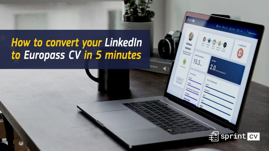 how to convert your linkedin profile to europass cv word in less than 5 minutes