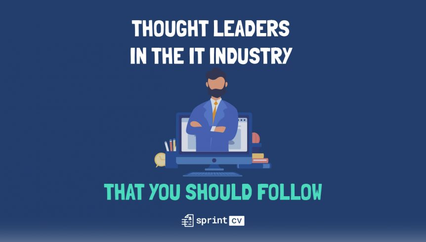 Thought leader in the IT industry that you should follow - Sprint CV
